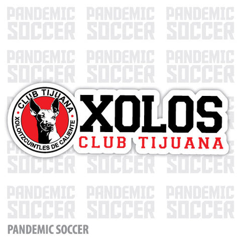 Xolos Tijuana Mexico Vinyl Sticker Decal Calcomania - Pandemic Soccer
