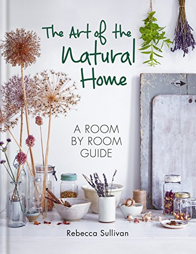 Book - The Art Of The Natural Home