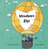 Book - Nowhere Else by Timothy Bristol & Natalie Martin