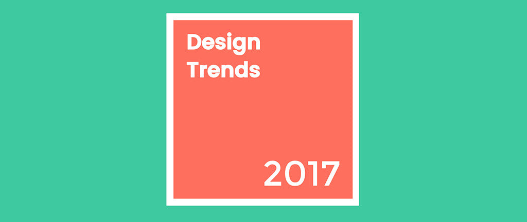 8 Digital Design Trends To Watch For In 2017 [Infographic]
