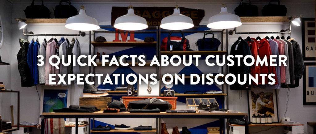 3 Quick Facts About Customer Expectations On Discounts