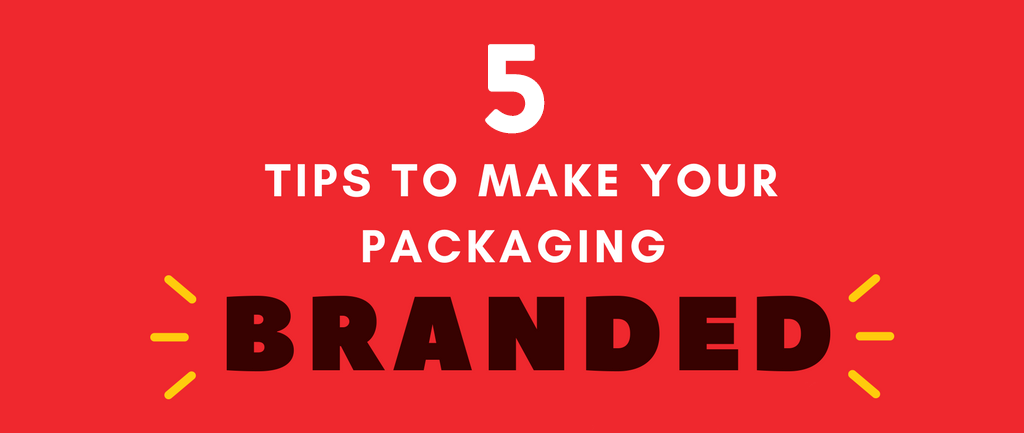 5 Tips To Make Your Packaging More Branded [Infographic]