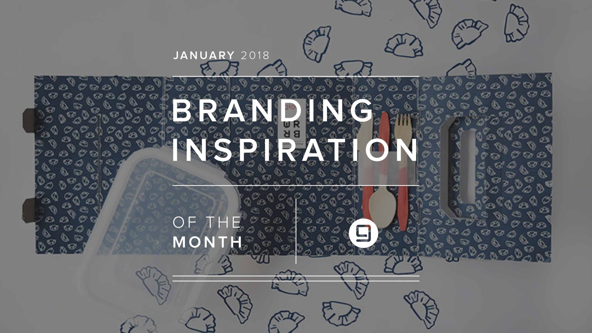 Branding Inspiration Of The Month: January 2018