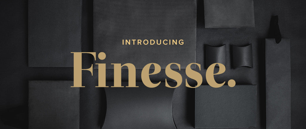 Introducing Our 2017 Finesse Range