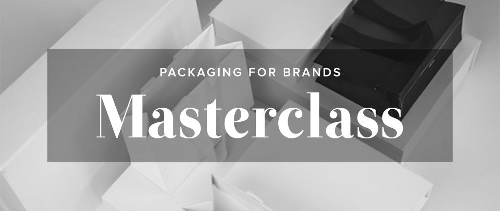 Packaging For Brands - Masterclass