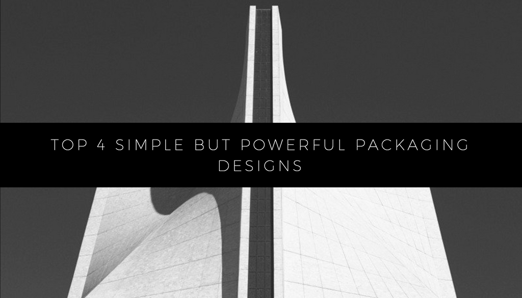 Top 4 Simple But Powerful Packaging Designs