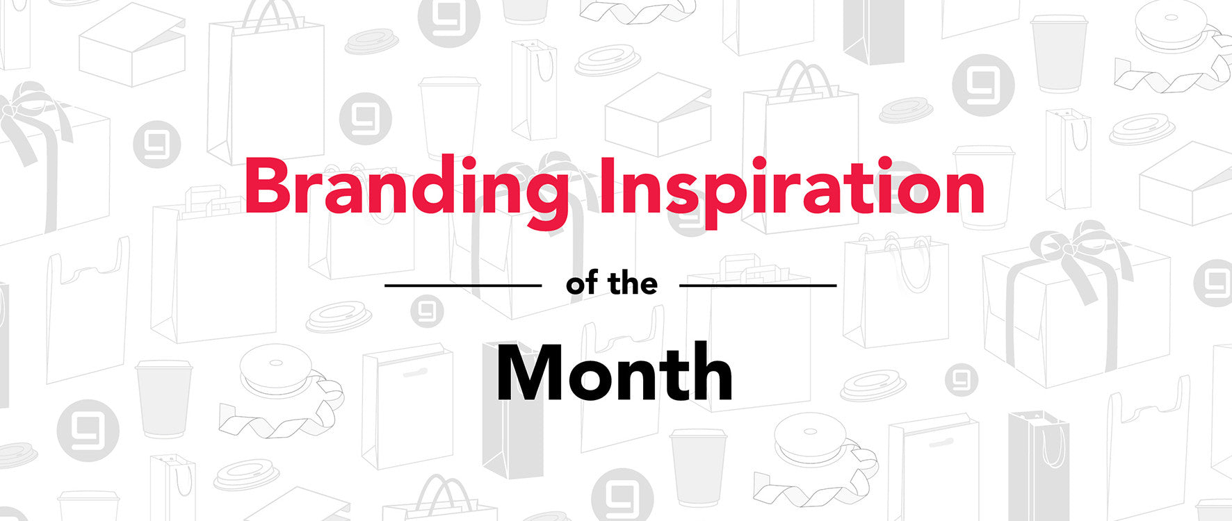 Branding Inspiration of the Month: April