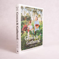 Grown & Gathered | By Matt & Lentil Pubrick - Book - Throw Some Seeds - Australian gardening gifts and eco products online!