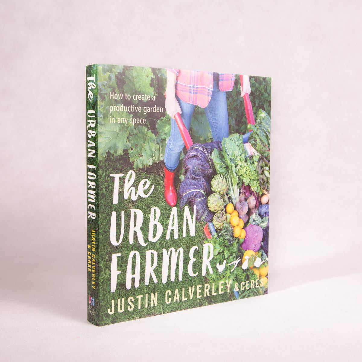 The Urban Farmer | By Justin Calverley & Ceres - Book - Throw Some Seeds