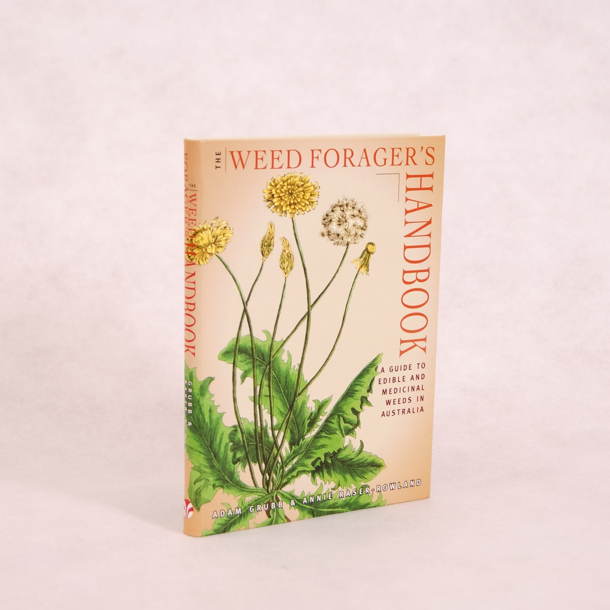 The Weed Forager's Handbook | By Adam Grubb & Annie Raser-Rowland - Book - Throw Some Seeds - Australian gardening gifts and eco products online!