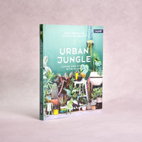 Urban Jungle: Living and Styling with Plants | By Igor Josifovic & Judith De Graaff - Book - Throw Some Seeds - Australian gardening gifts and eco products online!