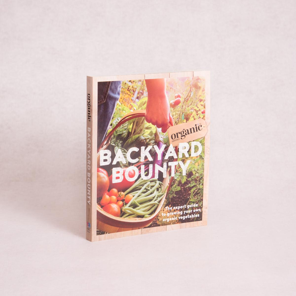 Backyard Bounty | By Organic Gardener Magazine - Book - Throw Some Seeds - Nature Inspired Gifts for the Home & Garden
