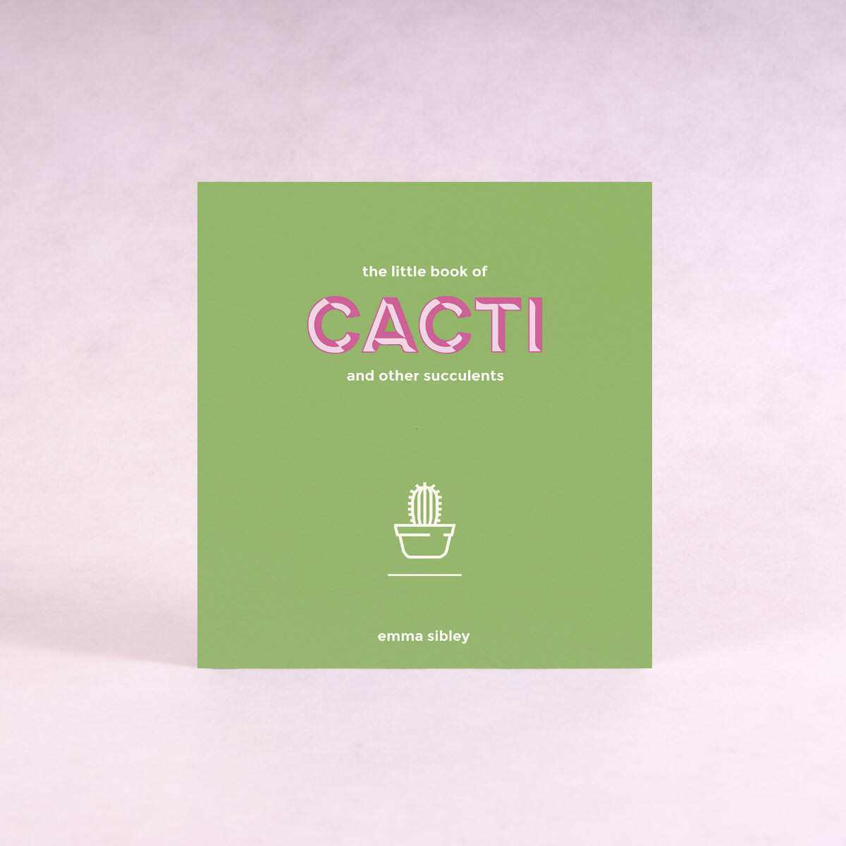 The Little Book of Cacti and Other Succulents | By Emma Sibley - Book - Throw Some Seeds - Australian gardening gifts and eco products online!