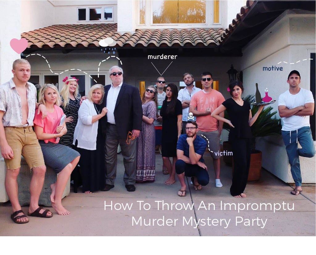 How To Throw An Impromptu Murder Mystery Party
