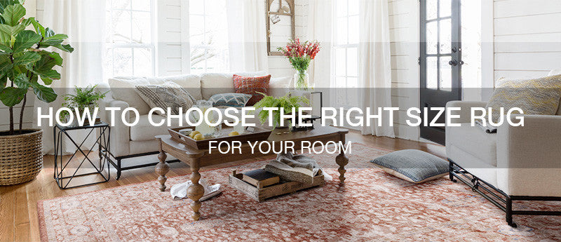 How to Choose the Right Size Rug for Your Room?
