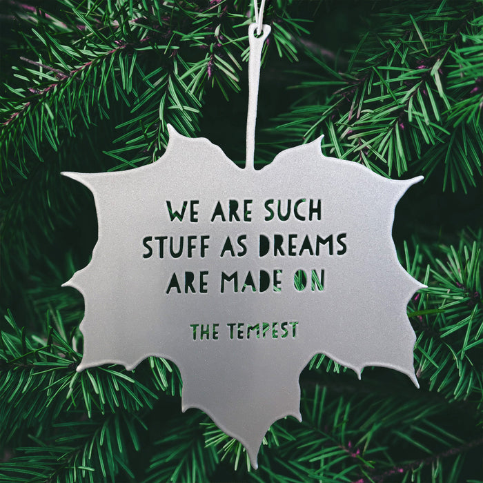Leaf Quote - We are such stuff as dreams are made on - The Tempest - William Shakespeare