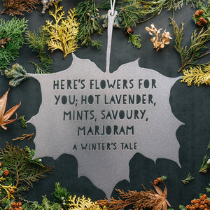 Leaf Quote - Here's flowers for you - The Winter's Tale - William Shakespeare