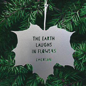 Leaf Quote - The Earth laughs in flowers - Ralph Waldo Emerson