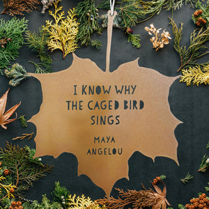 Leaf Quotes - I know why the caged bird sings - Maya Angelou