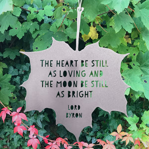 Leaf Quote - The heart still be as loving, And the moon still be as bright - Lord Byron