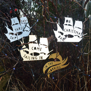 Christmas Decorations - I saw three ships come sailing