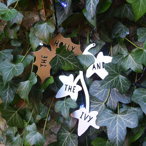 Christmas Decorations - the Holly and the Ivy