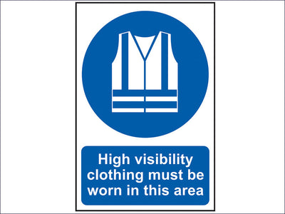 High Visibility Jackets Must Be Worn In This Area - PVC 200 x 300mm SCA0022