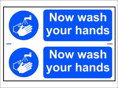 Now Wash Your Hands - PVC 300 x 200mm SCA0404