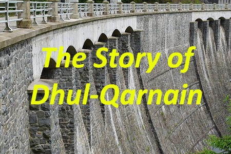 quran stories dhul-qarnain