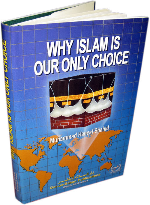 Why Islam is Our only Choice (Stories of people who reverted to Islam) - Arabic Islamic Shopping Store