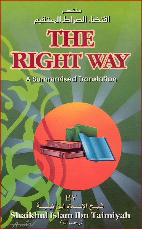 The Right Way - Islamic Practices and Beliefs - Arabic Islamic Shopping Store