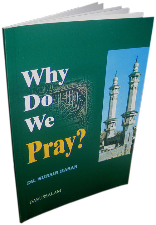 Why Do We (Muslims) Pray? - Arabic Islamic Shopping Store