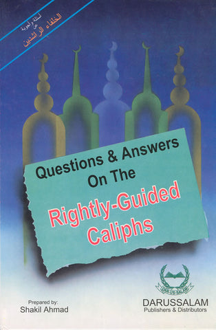 Q & A on Rightly Guided Caliphs - Arabic Islamic Shopping Store