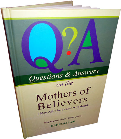 Q&A on the Mothers of Believers (PB) - Arabic Islamic Shopping Store