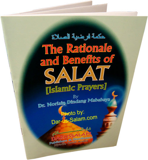 Rationale & Benefits of Salat, The - Arabic Islamic Shopping Store