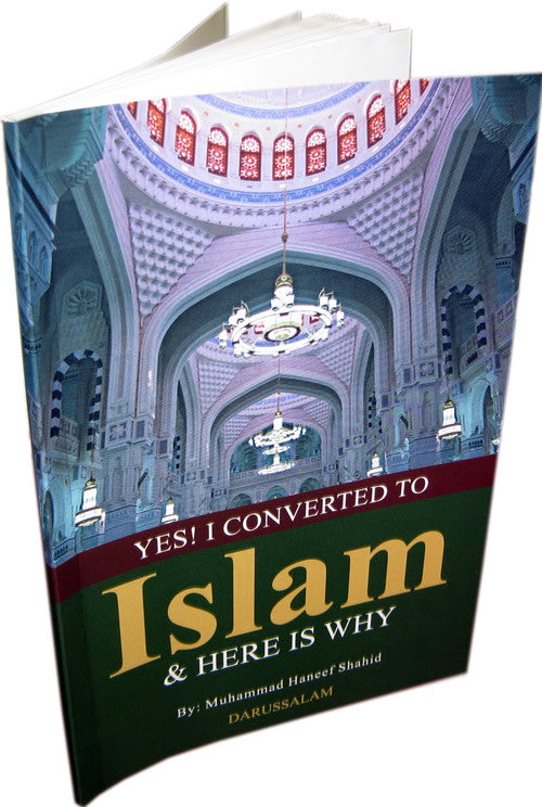 Yes! I Converted to Islam and Here is Why - Arabic Islamic Shopping Store