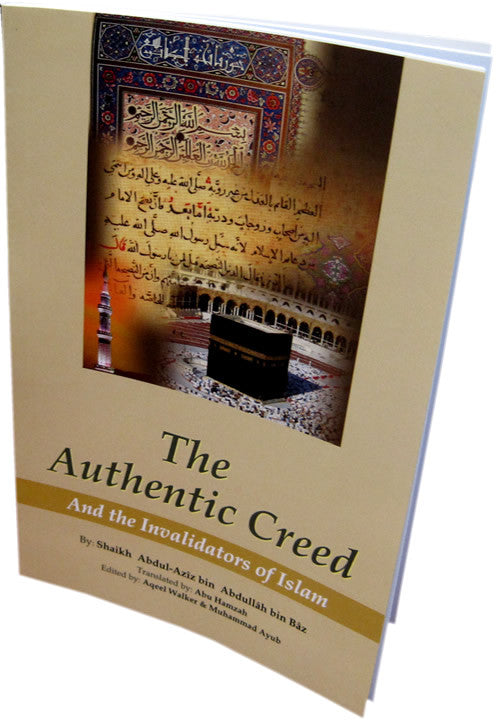 Authentic Creed and Invalidators of Islam - Arabic Islamic Shopping Store