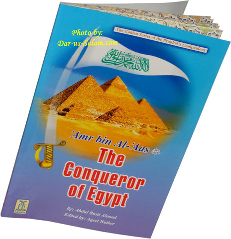 Amr bin Al-Aas (R) The Conqueror of Egypt - Arabic Islamic Shopping Store