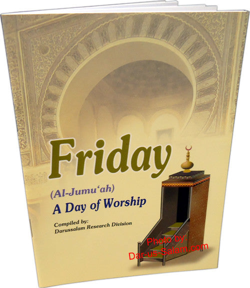 Friday (Al-Jumuah): A Day of Worship - Arabic Islamic Shopping Store