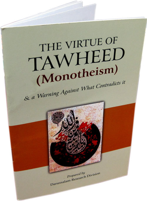 Virtue of Tawheed and a Warning Against What Contradicts it - Arabic Islamic Shopping Store