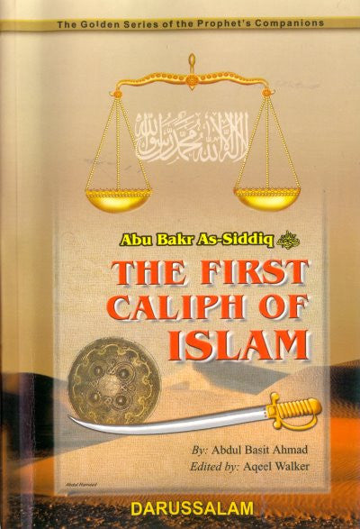 Abu Bakr As-Siddiq (R) The First Caliph of Islam - Arabic Islamic Shopping Store