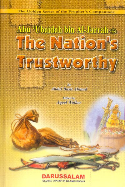 Abu Ubaidah bin Al-Jarrah (R) The Nations Trustworthy - Arabic Islamic Shopping Store
