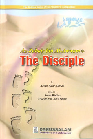 Az-Zubair bin Al-Awwam (R) The Disciple - Arabic Islamic Shopping Store
