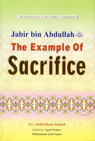 Jabir bin Abdullah (R) The Example of Sacrifice - Arabic Islamic Shopping Store