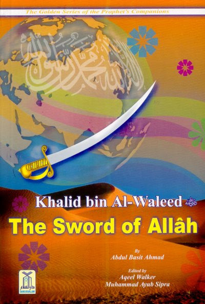 Khalid bin Al-Waleed (R) The Sword of Allah - Arabic Islamic Shopping Store