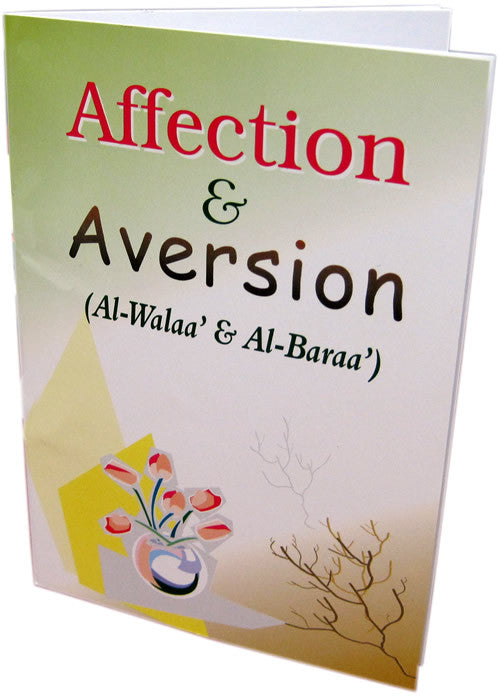 Affection and Aversion (Al-Walaa and Al-Baraa) - Arabic Islamic Shopping Store