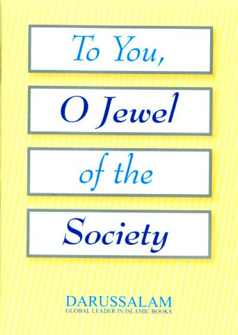 To You, O Jewel of the Society (Women) - Arabic Islamic Shopping Store