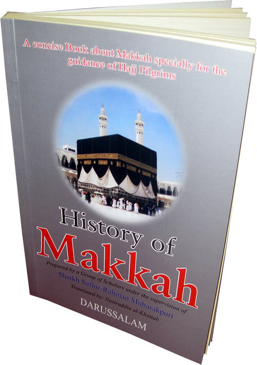 History of Makkah Mukarramah - Arabic Islamic Shopping Store