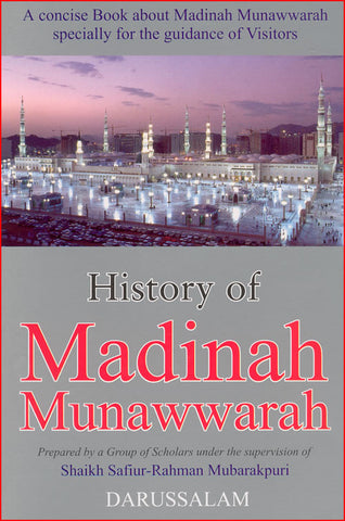 History of Madinah Munawwarah - Arabic Islamic Shopping Store