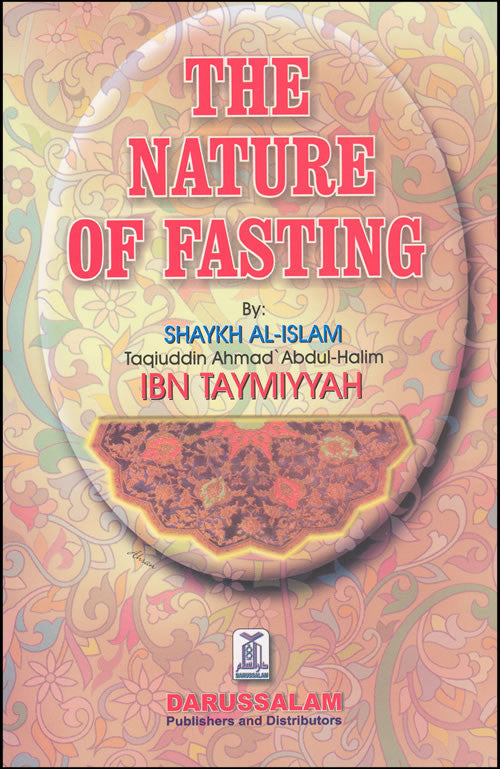 Nature of Fasting - Muslim Fasting and Ramadan - Arabic Islamic Shopping Store